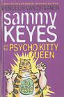 Sammy Keyes and the Psycho Kitty Queen by Wendelin Van Draanen (Hardback, 2006)