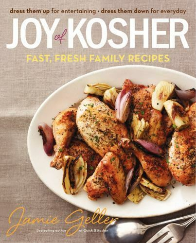 Joy of Kosher: Fast, Fresh Family Recipes , Geller, Jamie