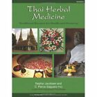 Thai Herbal Medicine: Traditional Recipes for Health and Harmony by C. Pierce Salguero, Nephyr Jacobsen (Paperback, 2014)