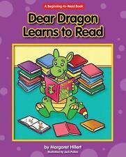 Dear Dragon Learns to Read: By Hillert, Margaret Pullan, Jack