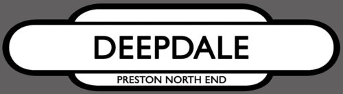 PRESTON RAILWAY TOTEM  SIGN INSIDE OR OUTSIDE USE.DEEPDALE