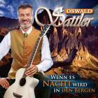 Wenn Es Nacht Wird In Den Bergen von Oswald Sattler (2011)