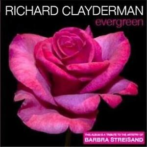 RICHARD-CLAYDERMAN-Evergreen-A-Tribute-to-Barbra-Streisand-CD-NEW