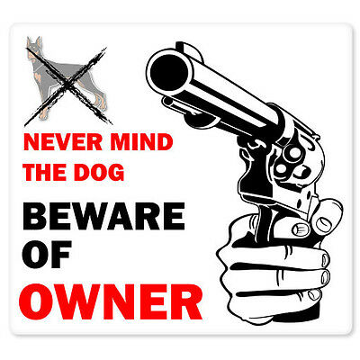 "BEWARE OF OWNER funny gun sign sticker 4"" x 4"""