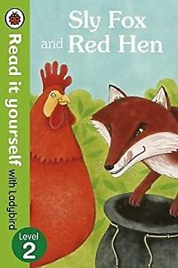 Sly Fox and Red Hen - Read it yourself with Ladybird: Level 2, Ladybird, Used; V