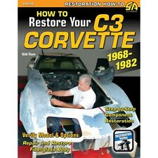 How To Restore Your C3 Corvette 1968-1982 - Book SA248