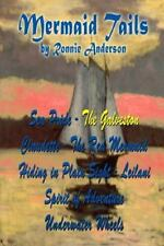 Mermaid Tails: The Galveston by Ronnie Anderson (2014, Paperback)