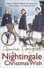 A Nightingale Christmas Wish by Donna Douglas (Paperback, 2014)