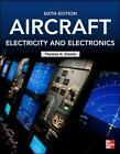 Aircraft Electricity and Electronics by Thomas K. Eismin (Paperback, 2013)