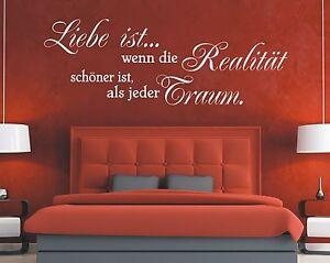 X2809-Wandtattoo-Spruch-Liebe-ist-wenn-die-Realitaet-Traum-Wandaufkleber-Love