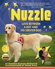 Nuzzle: Love Between a Boy and His Service Dog by Donnie Kanter Winokur (Paperback / softback, 2011)