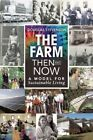 The Farm Then and Now: A Model for Sustainable Living by Douglas Stevenson (Paperback, 2014)