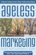Ageless Marketing Robert E. Snyder, David B. Wolfe hardcover dj 1st