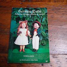 1979 Patricia Smith GERMAN DOLLS Color Photos Identification Value Guide Book