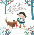 Dreaming of Mocha by An Swerts (Hardback, 2016)