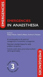 NEW Emergencies in Anaesthesia By Alastair Martin Paperback Free Shipping