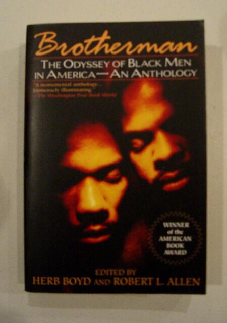 BROTHERMAN ODYSSEY OF BLACK MEN IN AMERICA AN ANTHOLOGY BOYD ALLEN BOOK