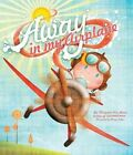 Away in My Airplane Deluxe by Parragon (Hardback, 2014)