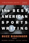 The Best American Sports Writing 2003 by Glenn Stout 9780618251322