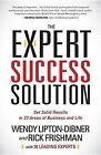 The Expert Success Solution by Wendy Lipton-Dibner, Rick Frishman (Paperback, 2013)