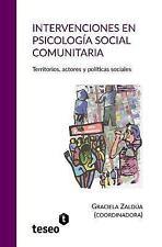 Intervenciones en Psicologia Social Comunitaria : Territorios, Actores y...