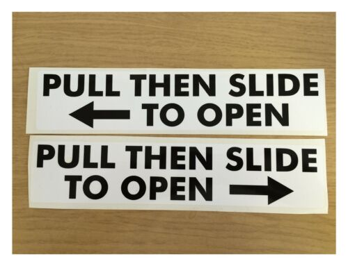 120mm x25mm approx pair PULL THEN SLIDE TO OPEN STICKER black writing on white