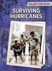 Surviving Hurricanes by Elizabeth Raum (Hardback, 2011)