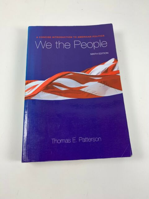 We The People By Thomas E Patterson 2010 Paperback