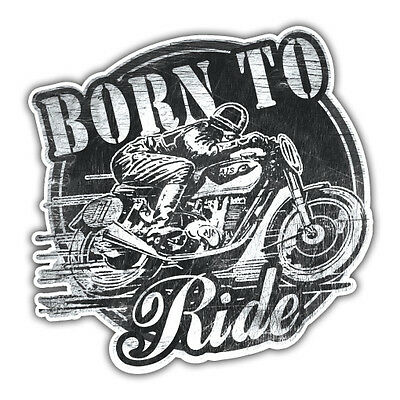 Born to Ride sticker, motorbike 85mm cafe racer