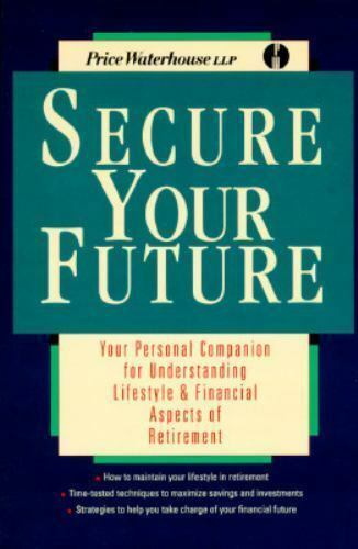 Secure Your Future : Your Personal Companion for Understanding Lifestyle and...