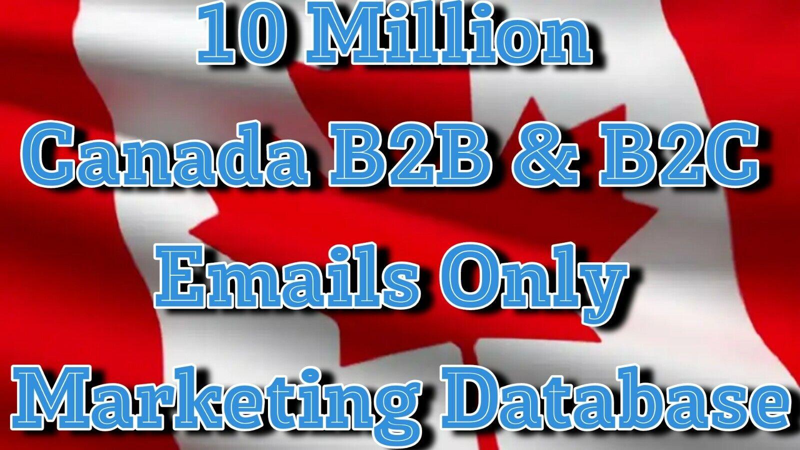 +10 Million CANADA B2B, B2C Only Email Database List Marketing