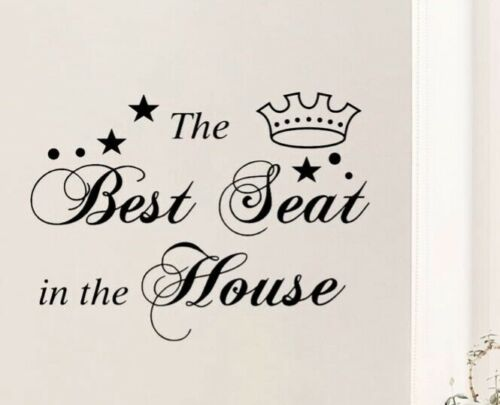 """NEW The Best Seat In The House w//Royal Crown Black Wall Art Decal Sticker 11""""x8"""""""