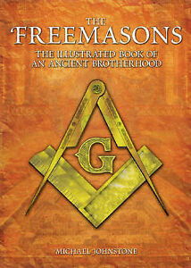 The-Freemasons-The-Illustrated-Book-of-an-Ancient-Brotherhood-by-Michael