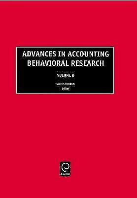 Advances in Accounting Behavioral Research: v. 8 by
