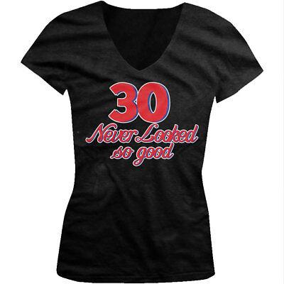 Birthday Funny Milestone Juniors V-neck T-shirt 30 Never Looked so Good