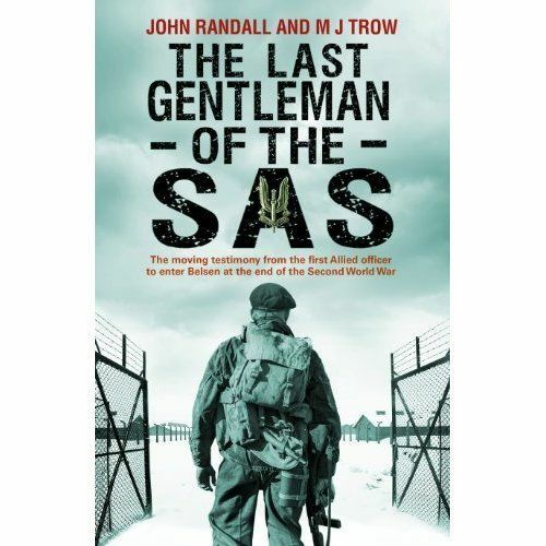 1 of 1 - Trow, M J, Randall, John, The Last Gentleman of the SAS: A Moving Testimony from