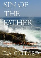 Sin Of The Father By D.a. Clifford The Tidewater Possession Sequel Signed