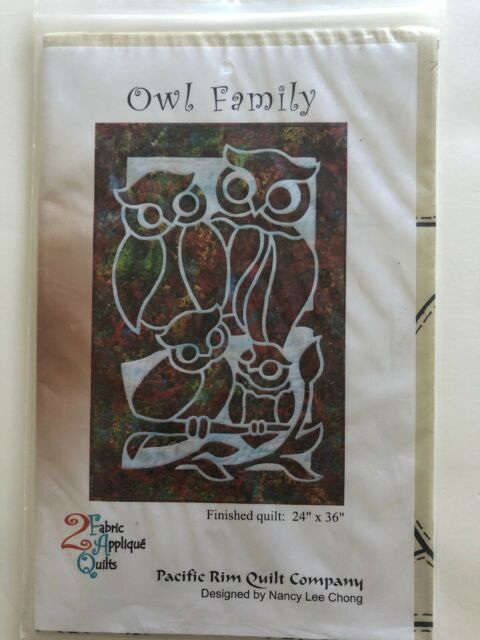 Quilt Sewing Pattern New Owl Family 24 X 36 Fabric Applique Pacific Rim