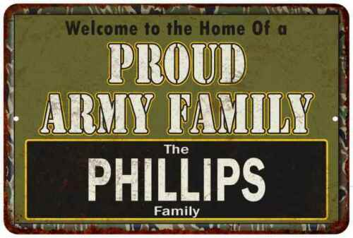Phillips Proud Army Family Personalized Gift Metal Sign 108120023047