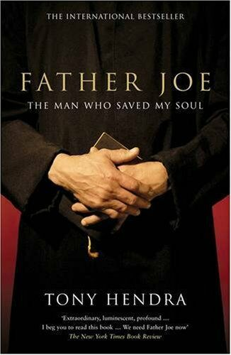 Father Joe: The Man Who Saved My Soul By Tony Hendra. 9780241143148