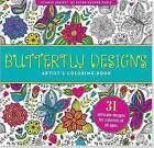 Butterfly Designs Artist's Coloring Book (31 Stress-Relieving Designs) by Peter Pauper Press Inc,US (Paperback, 2015)