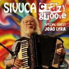 Crazy Groove by Sivuca (CD, Aug-2014, Milan)