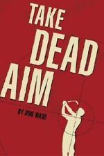 Take Dead Aim-ExLibrary