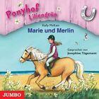 Ponyhof Liliengrün 01. Marie und Merlin von Kelly McKain (2009)