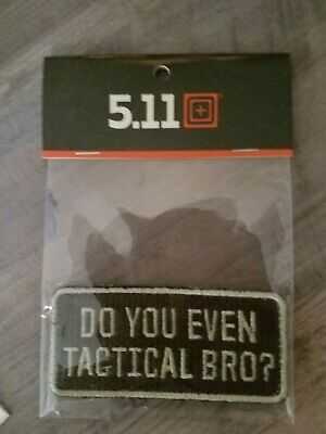 """POLICE MILITARY HARD TO FIND!! 5.11 TACTICAL /""""TACTICAL BRO/"""" MORALE PATCH!"""