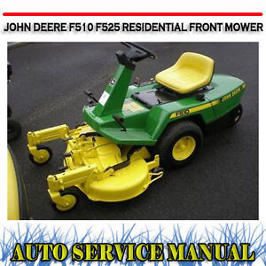 john deere f510 f525 residential front mower workshop service image is loading john deere f510 f525 residential front mower workshop
