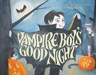 Vampire Boy's Good Night by Lisa Brown (Hardback, 2010)