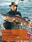 Erlebnis Huchenangeln von Günter Leibig (2013, Taschenbuch)