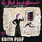 La Bel Indifferent by dith Piaf (CD, Sep-2003, EMI Music Distribution)