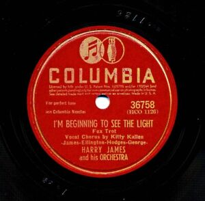 HARRY JAMES on 1944 Columbia 36758 - I'm Beginning To See the Light